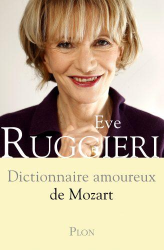 Dictionnaire amoureux de Mozart - c